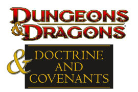 D&D… & D&C!? – LDS Church Rolls For Initiative In New Partnership